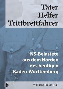 Täter Helfer Trittbrettfahrer, Bd. 8 von Proske,  Wolfgang