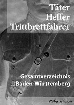 Täter Helfer Trittbrettfahrer von Proske,  Wolfgang