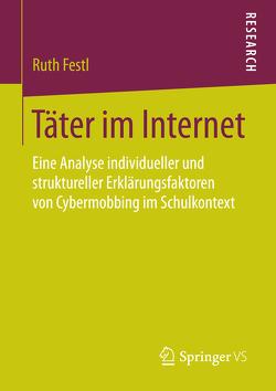 Täter im Internet von Festl,  Ruth
