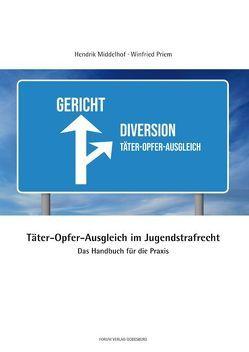 Täter-Opfer-Ausgleich im Jugendstrafrecht von Middelhof,  Hendrik, Priem,  Winfried