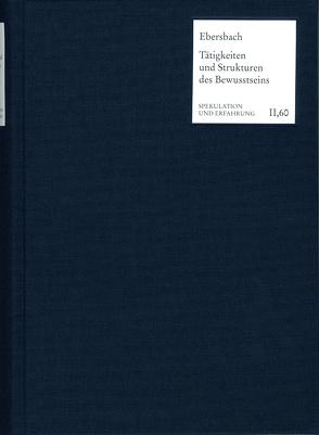 Tätigkeiten und Strukturen des Bewusstseins von Ebersbach,  Christina