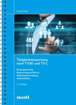 Tätigkeitsbewertung nach TVöD und TV-L von Kaufung,  Harald