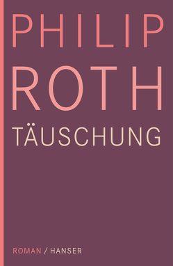 Täuschung von Roth,  Philip, Trobitius,  Jörg