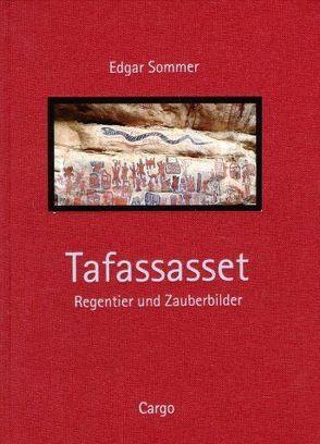 Tafassaset – Regentier und Zauberbilder von Sommer,  Edgar