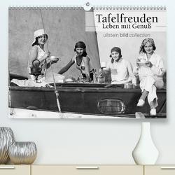 Tafelfreuden – Leben mit Genuß (Premium, hochwertiger DIN A2 Wandkalender 2021, Kunstdruck in Hochglanz) von bild Axel Springer Syndication GmbH,  ullstein