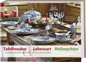 Tafelfreuden & Lebensart – Weihnachten von Kormann,  Ria, Nitschmann,  Maria, Volpert,  Ursula