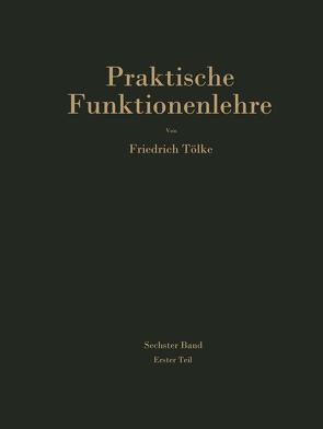 Tafeln aus dem Gebiet der Theta-Funktionen und der elliptischen Funktionen mit 120 erläuternden Beispielen von Tölke,  Friedrich