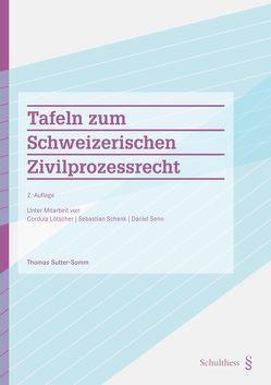 Tafeln zum Schweizerischen Zivilprozessrecht (PrintPlu§) von Sutter-Somm,  Thomas
