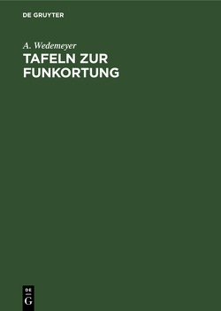 Tafeln zur Funkortung von Wedemeyer,  A.