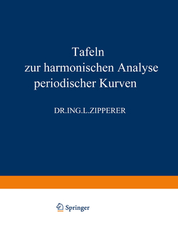 Tafeln zur Harmonischen Analyse Periodischer Kurven von Zipperer,  L.