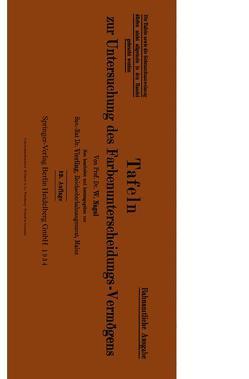 Tafeln zur Untersuchung des Farbenunterscheidungs-Vermögens von Nagel,  W., Vierling