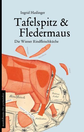 Tafelspitz & Fledermaus von Haslinger,  Ingrid