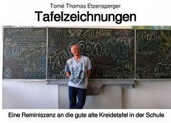 Tafelzeichnungen von Etzensperger,  Tomé Thomas