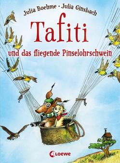 Tafiti und das fliegende Pinselohrschwein von Boehme,  Julia, Ginsbach,  Julia