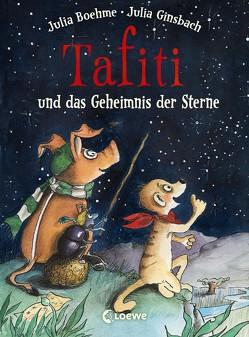 Tafiti und das Geheimnis der Sterne von Boehme,  Julia, Ginsbach,  Julia