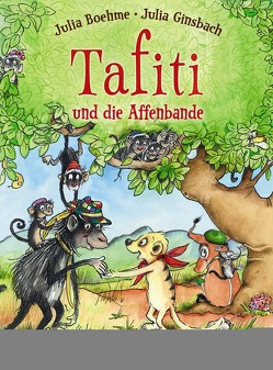 Tafiti und die Affenbande von Boehme,  Julia, Ginsbach,  Julia