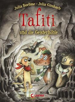Tafiti und die Geisterhöhle von Boehme,  Julia, Ginsbach,  Julia