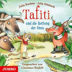 Tafiti und die Rettung der Gnus von Boehme,  Julia, Rudolf,  Christian