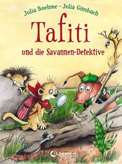 Tafiti und die Savannen-Detektive von Boehme,  Julia, Ginsbach,  Julia