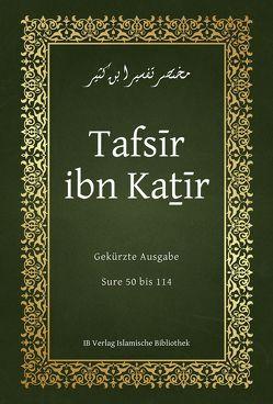 Tafsīr ibn Kaṯīr von Ibn Kaṯīr,  Ismail, Mitterhuber,  Dawud