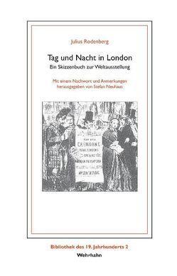 Tag und Nacht in London von Neuhaus,  Stephan, Rodenberg,  Julius