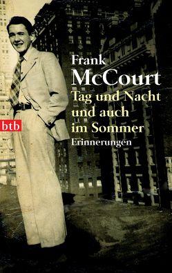 Tag und Nacht und auch im Sommer von Hermstein,  Rudolf, McCourt,  Frank