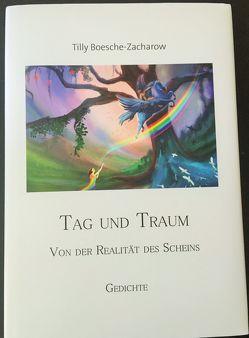 Tag und Traum von Boesche-Zacharow,  Tilly