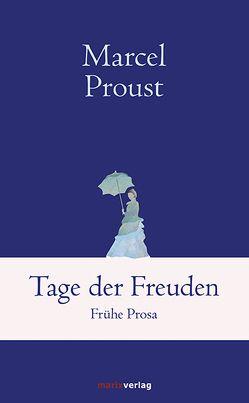 Tage der Freuden von Proust,  Marcel, Weiß,  Ernst