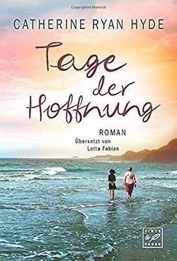 Tage der Hoffnung von Fabian,  Lotta, Hyde,  Catherine Ryan