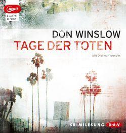 Tage der Toten (mp3-Ausgabe) von Hirte,  Chris, Winslow,  Don, Wunder,  Dietmar