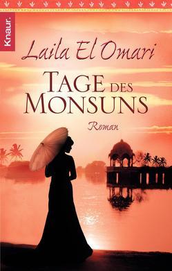 Tage des Monsuns von El Omari,  Laila