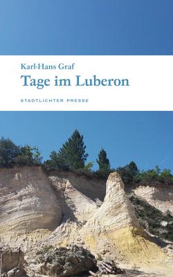 Tage im Luberon von Graf,  Karl-Hans