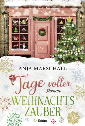 Tage voller Weihnachtszauber von Marschall,  Anja