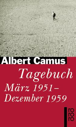 Tagebuch von Camus,  Albert, Meister,  Guido G.