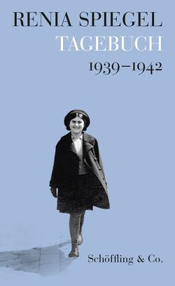 Tagebuch 1939-1942 von Bellak,  Elizabeth, Manc,  Joanna, Spiegel,  Renia