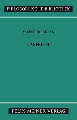 Tagebuch von Funke,  Gerhard, Maine de Biran,  François, Weith,  Otto
