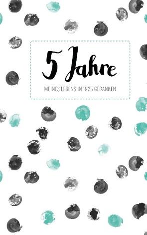 Tagebuch – 5 Jahre von Newman,  Laura
