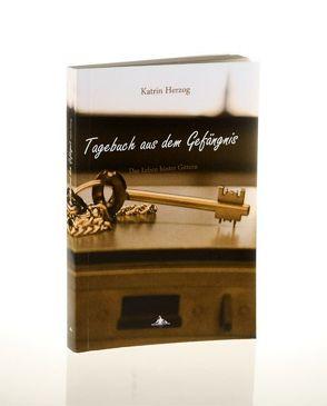 Tagebuch aus dem Gefängnis von Christen,  Marcel, Herzog,  Katrin, Spiegelberg Verlag, Spiegelberg,  Milena