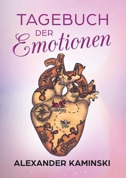 Tagebuch der Emotionen von Kaminski,  Alexander
