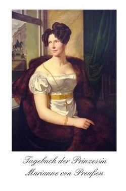 Tagebuch der Prinzessin Marianne von Preussen von Häker,  Horst
