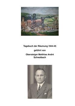 Tagebuch der Räumung 1944-45 von André,  Hermann
