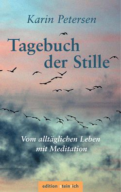 Tagebuch der Stille von Petersen,  Karin