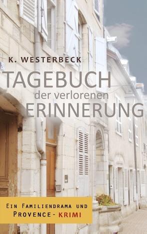 Tagebuch der verlorenen Erinnerung von Westerbeck,  Kerstin