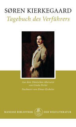 Tagebuch des Verführers von Kierkegaard,  Sören, Krekeler,  Elmar, Perlet,  Gisela