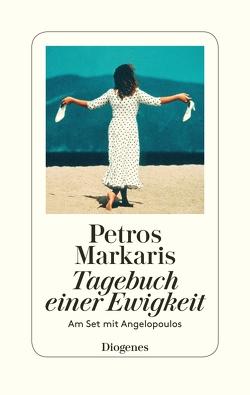 Tagebuch einer Ewigkeit von Markaris,  Petros, Prinzinger,  Michaela
