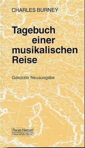 Tagebuch einer musikalischen Reise von Burney,  Charles, Klemm,  Eberhardt, Schaal,  Richard