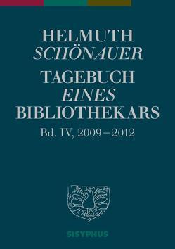 Tagebuch eines Bibliothekars von Ehgartner,  Reinhard, Schönauer,  Helmuth
