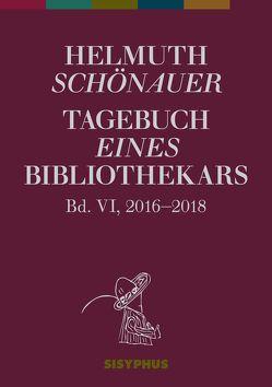 Tagebuch eines Bibliothekars von Köhle,  Markus, Schönauer,  Helmuth