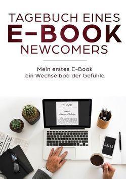 Tagebuch eines E-Book Newcomers von Gitzen,  Theo