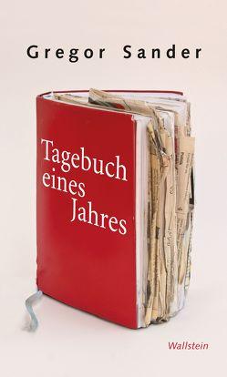 Tagebuch eines Jahres von Sander,  Gregor